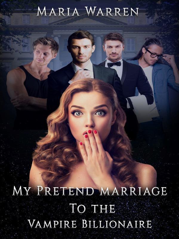 My Pretend Marriage to the Vampire Billionaire